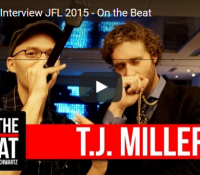 On The Beat – T.J. Miller