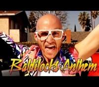 """Baldilocks Anthem"" – LMFAO Parody"