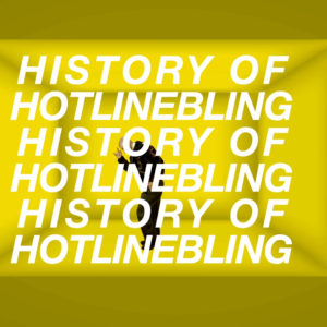 History of Hotline Bling Thumb