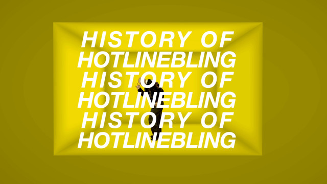 History of Hotline Bling (Download)