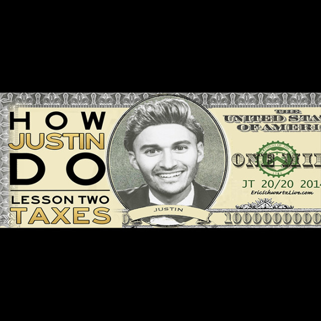 How Justin Do: Taxes (Download)